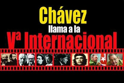 Chavez Calls for a 5th International
